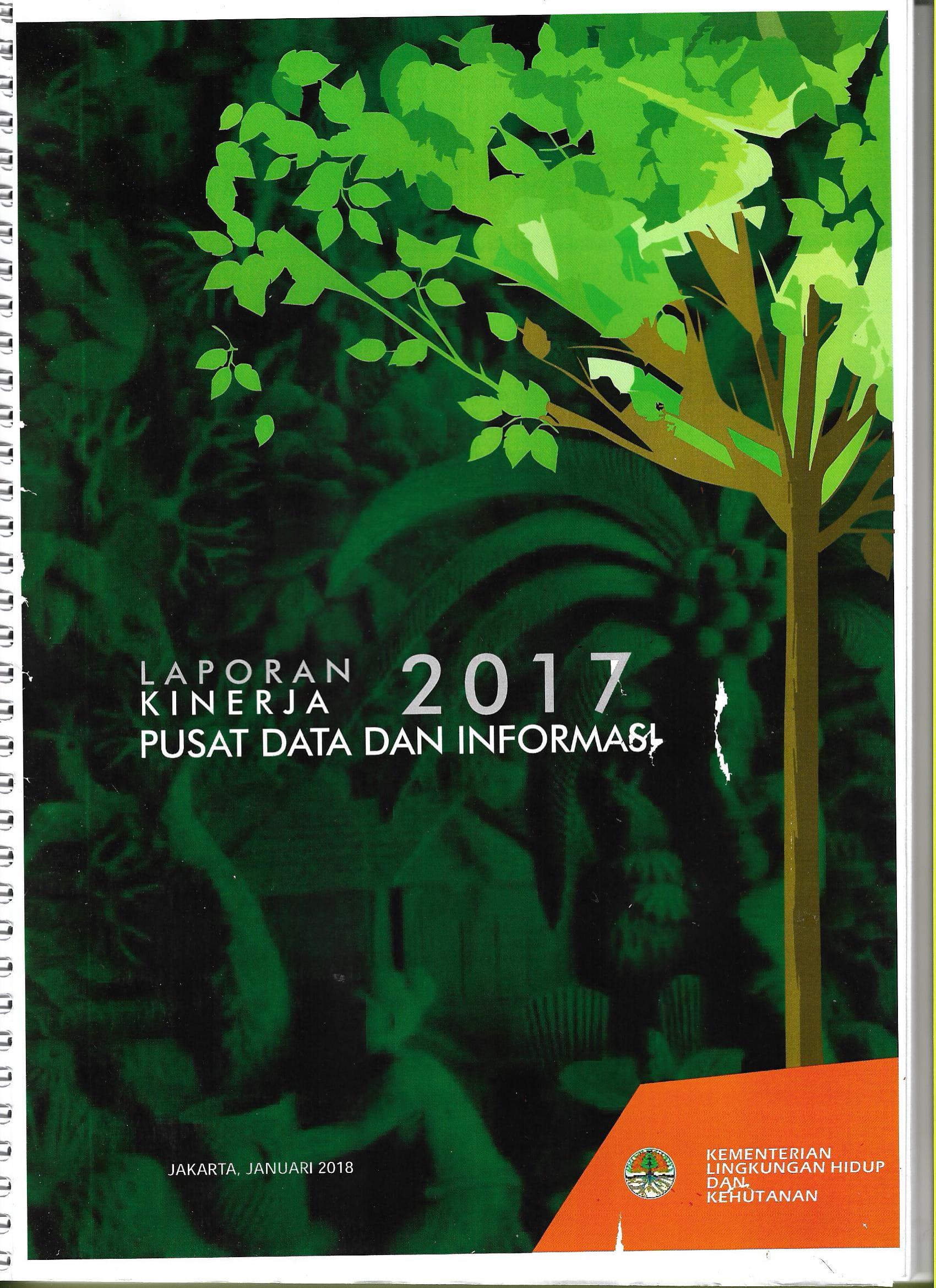 Laporan Kinerja Pusat Data dan Informasi 2017