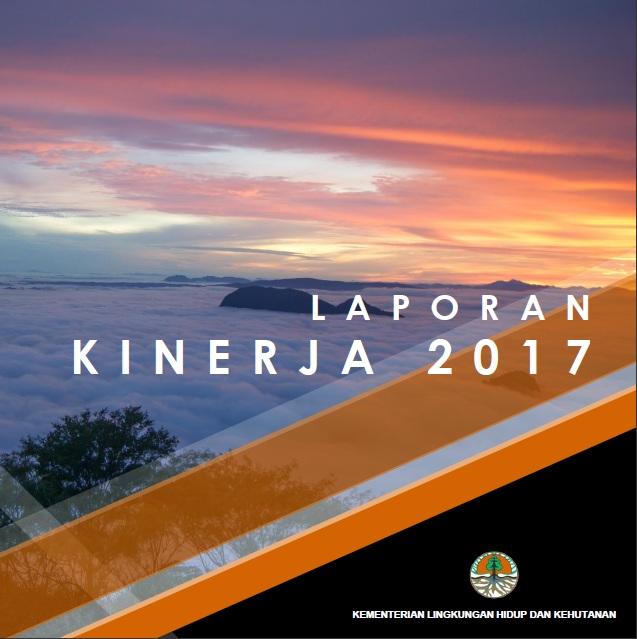 Laporan Kinerja KLHK 2017