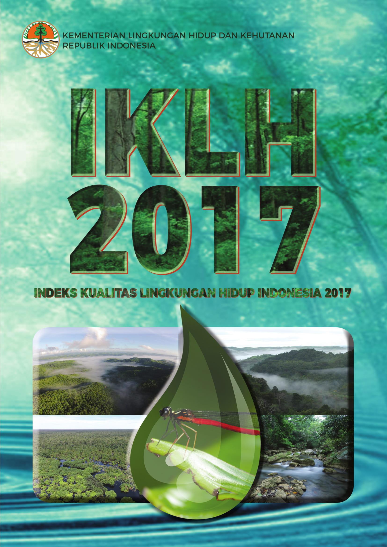 Indeks Kualitas Lingkungan Hidup Tahun 2017
