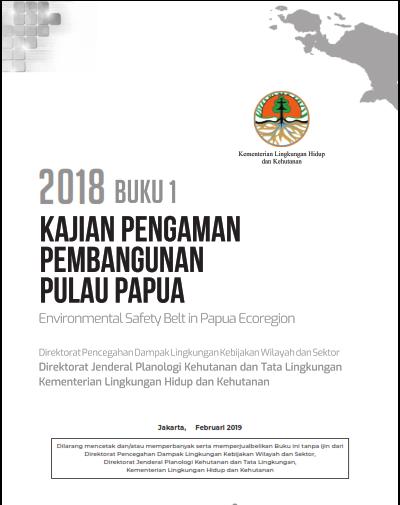 Buku 1  Kajian Pengaman Pembangunan Pulau Papua