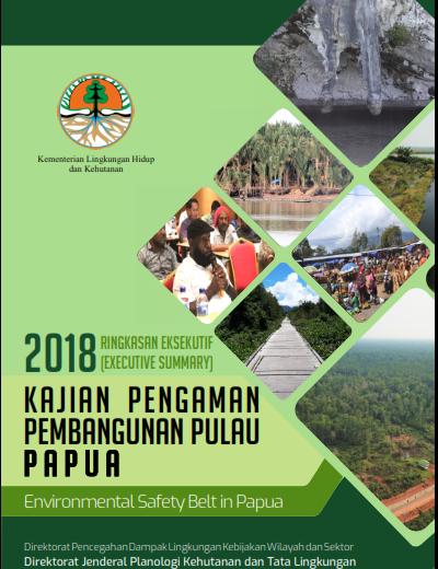 Buku Ringkasan Eksekutif Kajian Pengaman Pembangunan Pulau Papua