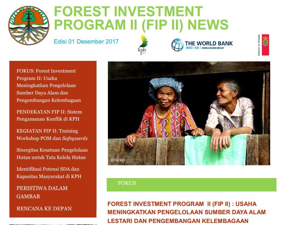 Forest Investment Program II (FIP II) NEWS Ed.1 Desember 2017