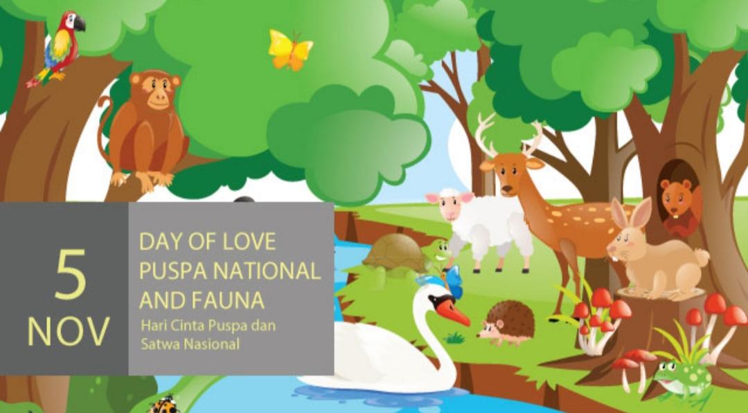 Selamat Hari Cinta Puspa dan Satwa Nasional