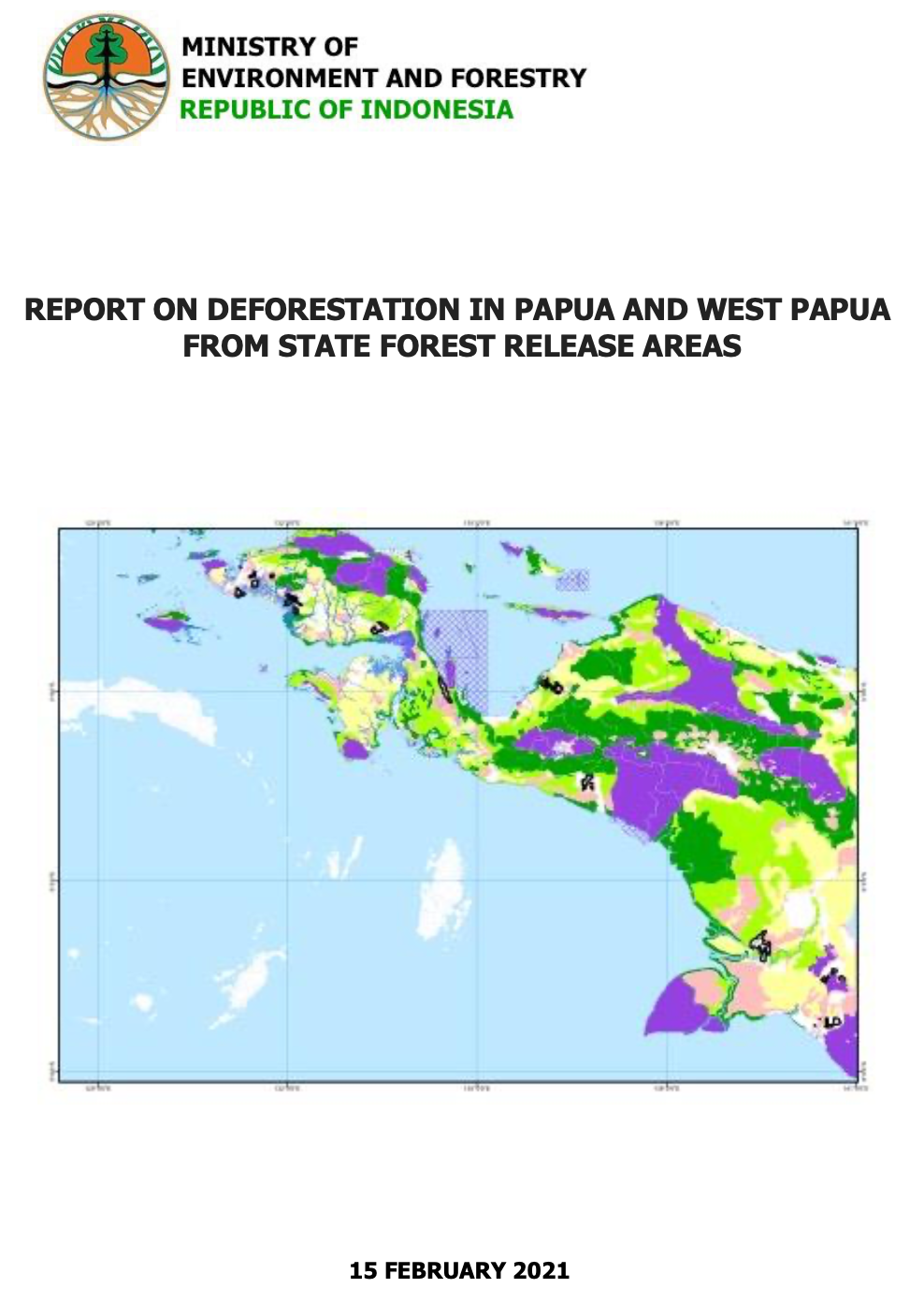 Report on Deforestation in Papua and West Papua From State Forest Release Areas