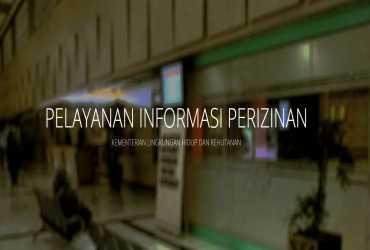 Pelayanan Informasi Perizinan LHK