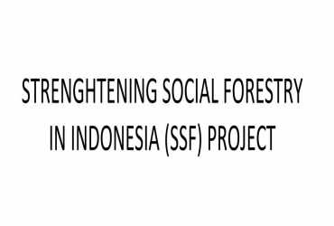 Preparation of Strengthening of Social Forestry in Indonesia (SSF) Project