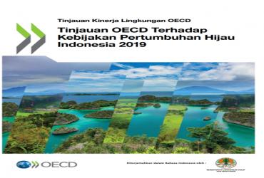 Tinjauan OECD Terhadap Kebijakan Pertumbuhan Hijau Indonesia 2019