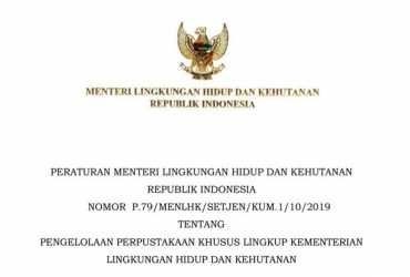 Peraturan Menteri Lingkungan Hidup dan Kehutanan Republik Indonesia No.79/MENLHK/SETJEN/KUM.1/10/2019