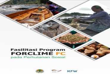 Fasilitasi Program FORCLIME FC pada Perhutanan Sosial