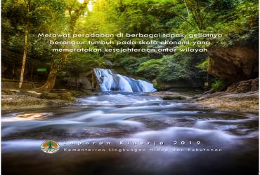 Laporan Kinerja Kementerian Lingkungan Hidup dan Kehutanan 2019